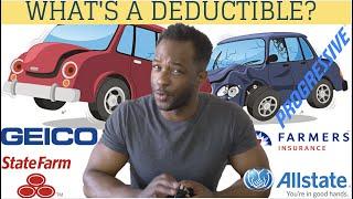 CAR INSURANCE DEDUCTIBLE EXPLAINED