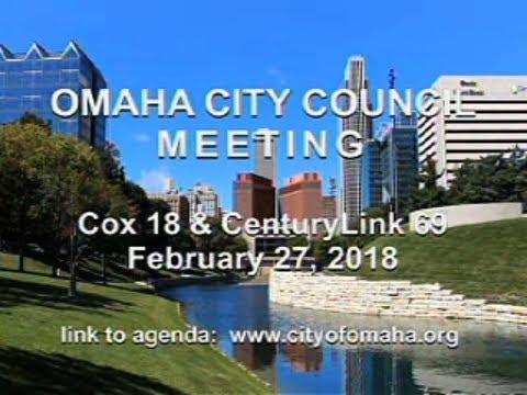 Omaha Nebraska City Council Meeting, February 27, 2018