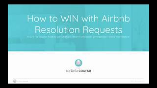 Gambar cover How to WIN with Airbnb Resolution Requests