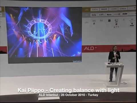 Kai Piippo - Creating Balance with Light - ALD Istanbul 2010