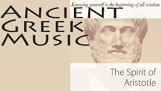 Ancient Greek Music Vol.1 | Spirit Of Aristotle