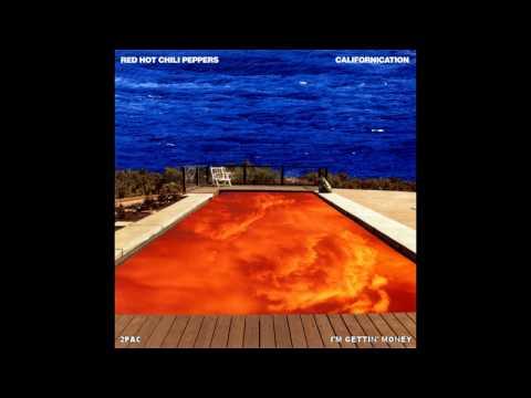 Im Gettin Money Californication  Andrew Gentry Remix