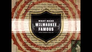 What Made Milwaukee Famous - Cheap Wine