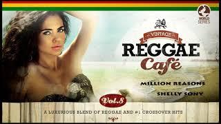 Million Reasons (Lady Gaga´s song) Shelly Sony (Vintage Reggae Café Vol. 8).mp3