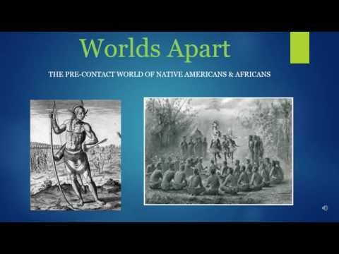Worlds Apart: The Precontact World of America & Africa