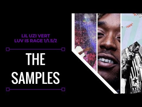 Samples From: Lil Uzi Vert  Luv Is Rage 1152