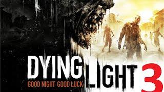 Прохождение Dying Light. Ночные ужасы (3 эпизод).