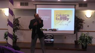 """""""The Church the Body of Christ"""" - Minister Jeff Cousins"""
