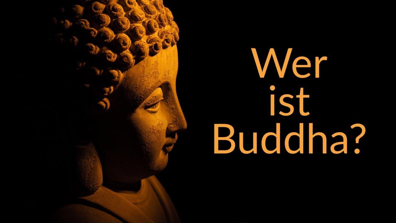 Wer ist Buddha? || Zen & Meditation