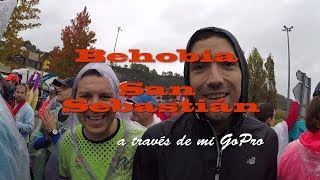 Behobia San Sebastian a través de mi GoPro #BehobiaSS #TakechargeBehobiaSS