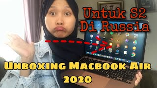Unboxing Macbook Air 2020 Indonesia | LAPTOP UNTUK S2 DI RUSSIA