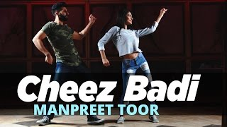 Manpreet Toor | Cheez Badi | Machine