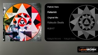 Patrick Hero - Ketamin (Original Mix)