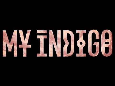 My Indigo - My Indigo (Lyric Video)