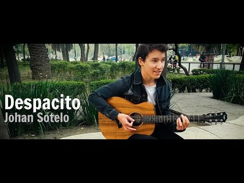 Luis Fonsi ft. Daddy Yankee - Despacito (Johan Sotelo)
