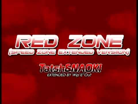 "Tatsh&NAOKI (Extended by Wip'E""Out) - RED ZONE (Speed Zone Extended Version)"