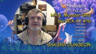 SAKURA DUNGEON - MAN, Monster-Girls Be SEX-AY #16