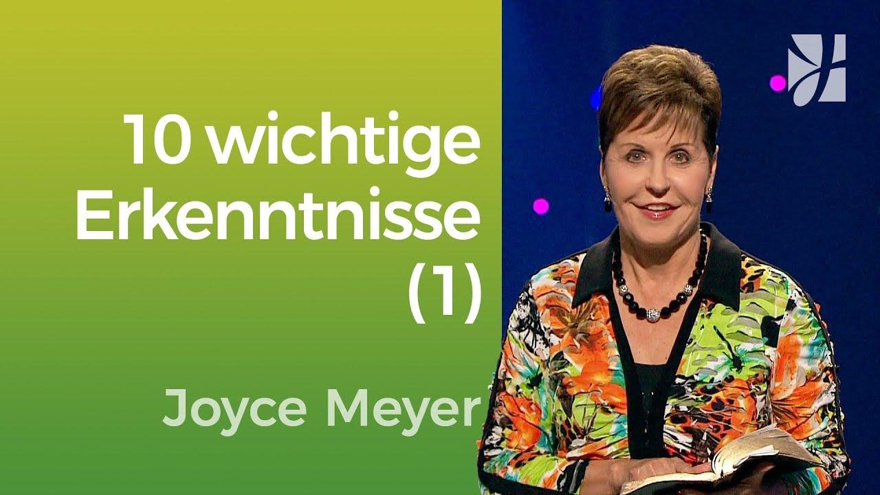 """""""Die 10 wichtigsten Erkenntnisse meines Lebens"""" (1) – Joyce Meyer– Mit Jesus den Alltag meistern"""