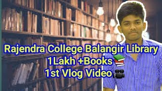 Rajendra Auto College Balangir Vlog Part 1 || Rajendra College Library Vlog ||