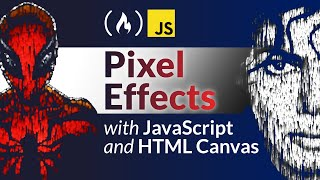 Pixel Effects with JavaScript and HTML Canvas - Tutorial