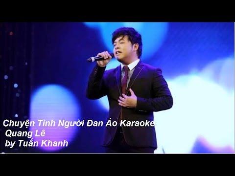 Karaoke Chuyện Tình Người Đan Áo Quang Lê