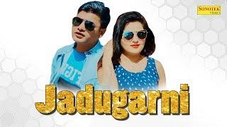 Jadugarni | Vipin Sagar | Vishar Sharma | Haryanavi Song | Latest Haryanvi Song 2019