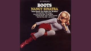 Nancy Sinatra - These Boots Are Made for Walkin' 👢👢👢
