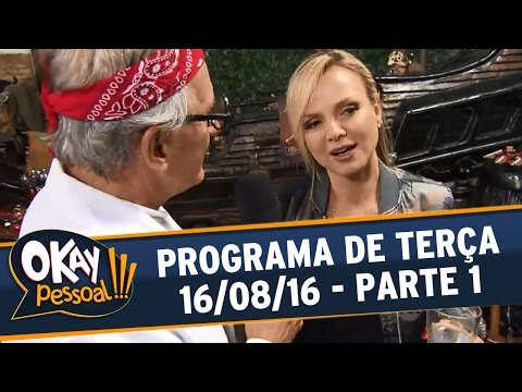 Okay Pessoal!!! (16/08/16) - Terça -  Parte 1