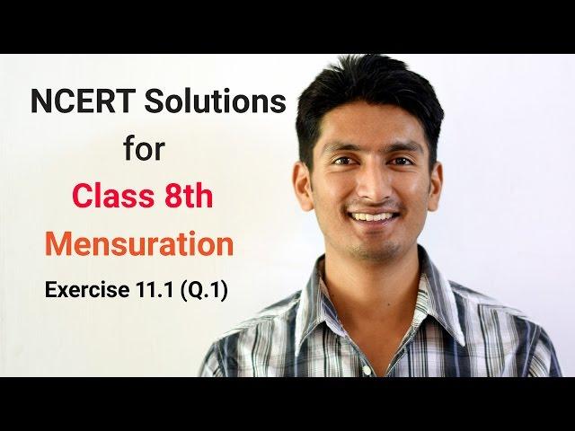 Chapter 11 Ex 11.1 Q 1 - Mensuration class 8th maths - Ncert solutions for class 8 Mathematics
