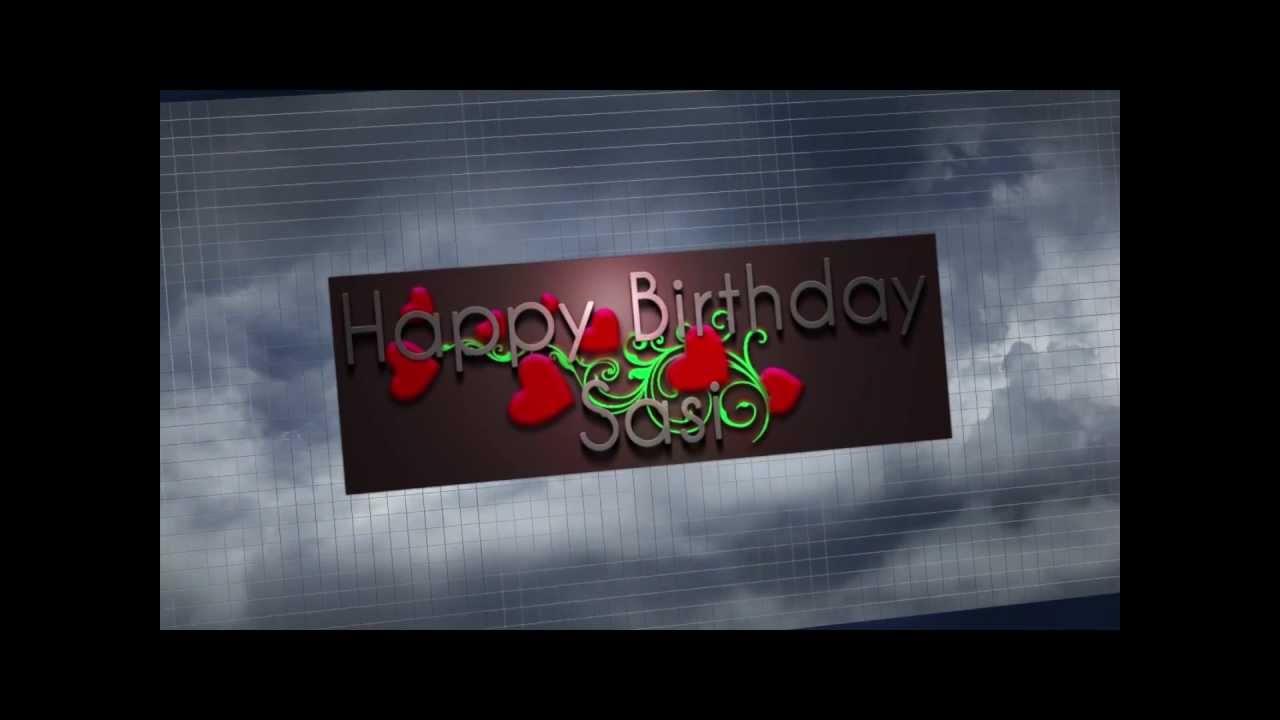 Happy Birthday Sasi Youtube