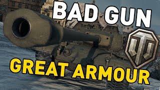 World of Tanks || BAD GUN, GREAT ARMOUR!