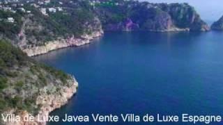 Location Villa  de Luxe  Espagne javea Costa Blanca