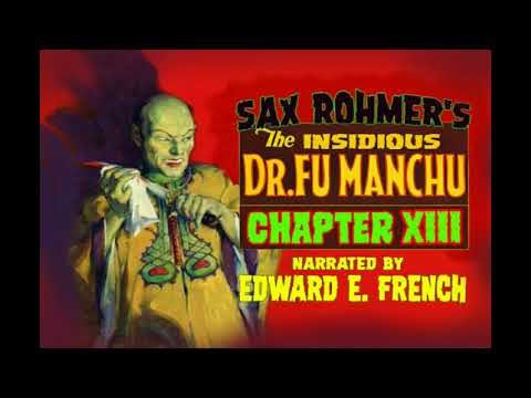 52e11d20b3f94 The Insidious Dr Fu Manchu Chapter XIII as told by Edward E. French