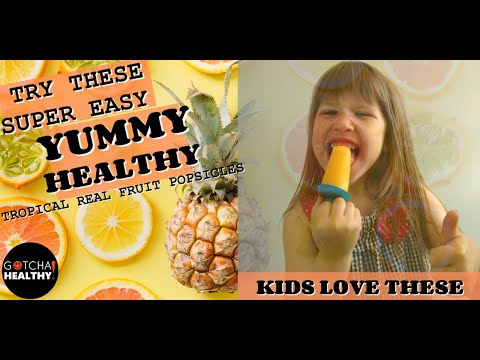 ����EASY TO MAKE TROPICAL ORANGE BURST ����4 INGREDIENT HEALTHY POPSICLES FOR KIDS ��