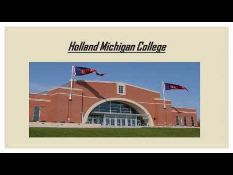 Holland Michigan College part b