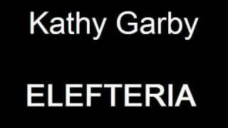 Kathy Garby ELEFTERIA