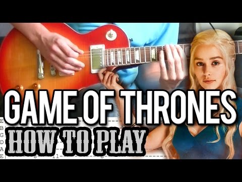 Game Of Thrones - Theme Song Guitar Lesson (With Tab)
