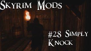 Skyrim Mods #28: Simply Knock