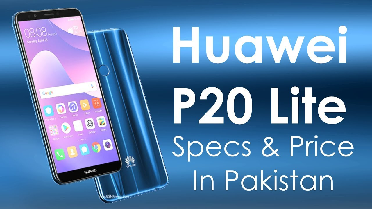 Huawei P20 Lite Specs & Price In Pakistan   My Opinions Not A Review