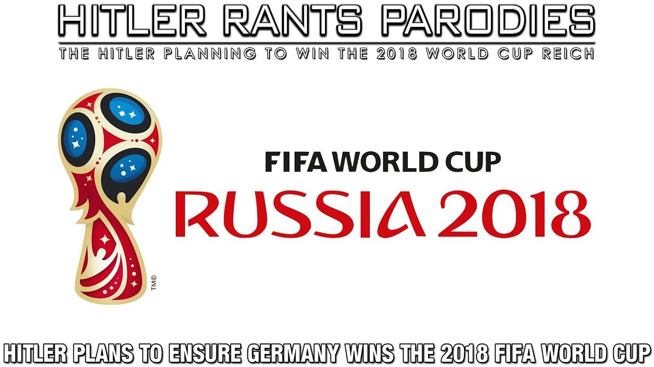 Hitler plans to ensure Germany wins the 2018 FIFA World Cup