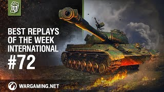 World of Tanks - Best Replays of the Week International #72