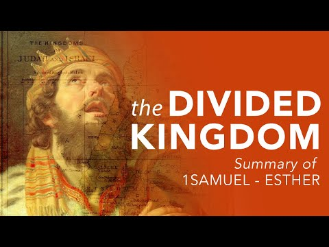 8   The Divided Kingdom: Israel \u0026 Judah   Understand The Bible For New Believers