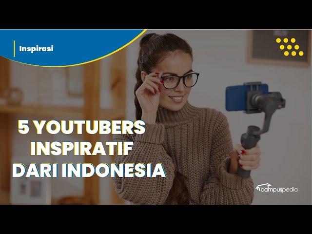 Inspiratif! 5 YouTuber Ini Menginspirasi Anak Muda Lewat Dunia Pendidikan