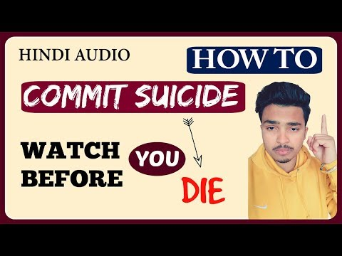 How To Commit Suicide In Hindi | Suicidal Thoughts