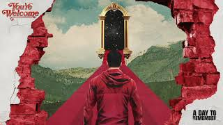 A Day To Remember - Re-Entry (Official Audio)