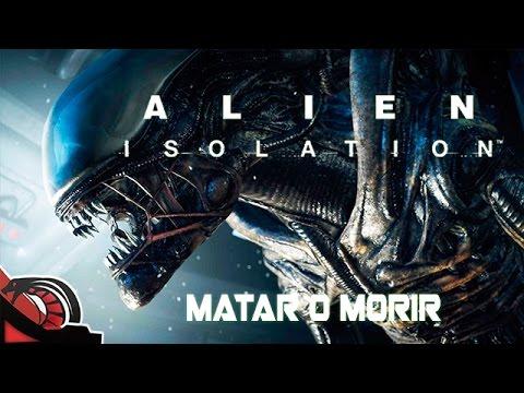 MATAR O MORIR | Alien Isolation - Nuevo let´s play #2 Macho Asturiano