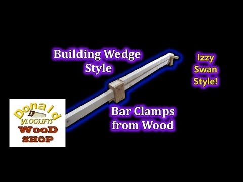 Building Wedge Style Bar Clamps from Wood