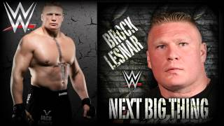 "WWE: ""Next Big Thing"" (Brock Lesnar) [V2] [Exit Version] Theme Song"
