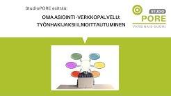 Oma asiointi -verkkopalvelu: Työnhakijaksi ilmoittautuminen
