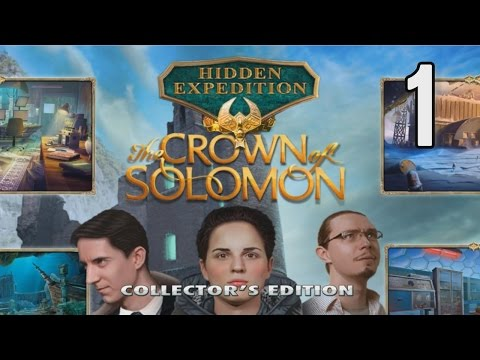 Hidden Expedition 7: The Crown of Solomon CE [01] w/YourGibs, Arglefumph - DETECTIVE DUO - Part 1
